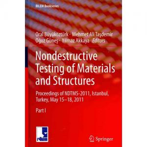 Rilem Bookseries: Nondestructive Testing of Materials and Structures (Hardcover)