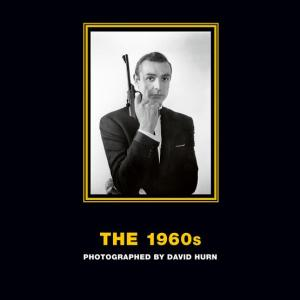 The 1960s: Photographed by David Hurn : Deluxe Limited Edition, from Russia with Love (Hardcover)