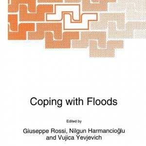 NATO Science Series E:: Coping with Floods (Paperback)