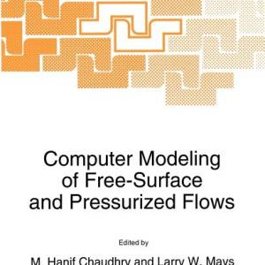 NATO Science: Computer Modeling of Free-Surface and Pressurized Flows #274 (Edition 1) (Hardcover)