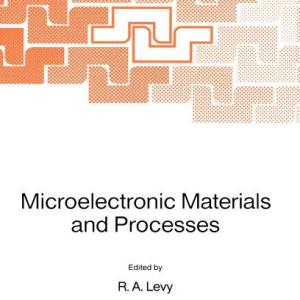 NATO Science Series E:: Microelectronic Materials and Processes (Series #164) (Hardcover)