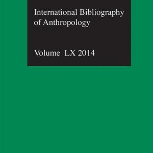 Ibss: Anthropology: 2014 Vol.60: International Bibliography of the Social Sciences (Hardcover)