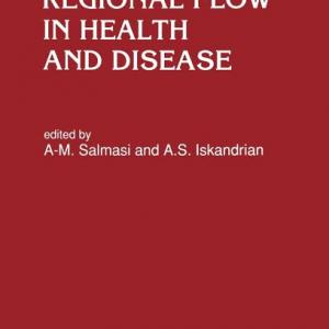 Developments in Cardiovascular Medicine: Cardiac Output and Regional Flow in Health and Disease (Hardcover)